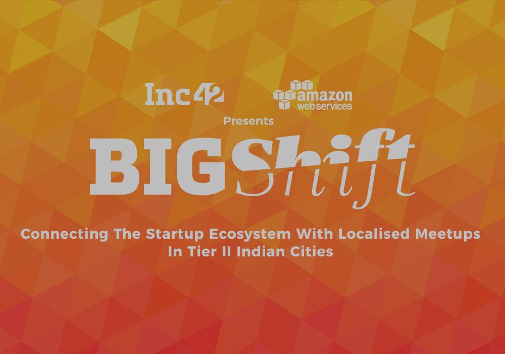 bigshift-inc42-aws-startup ecosystem-tier II cities