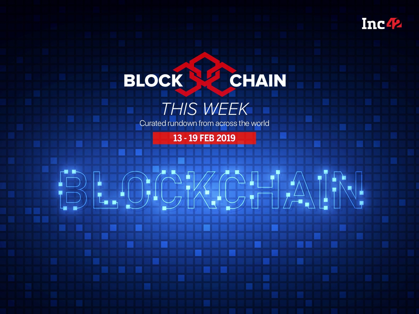 Blockchain This Week: Government-Backed Blockchain Event