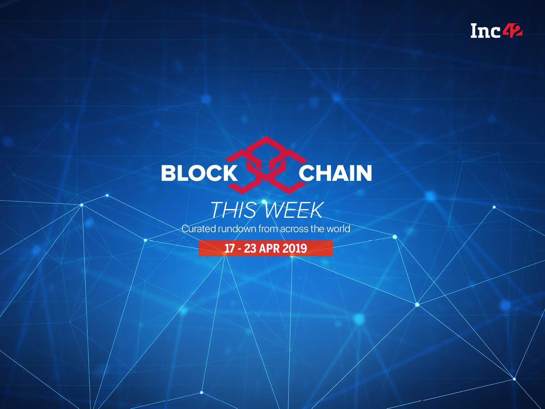 Blockchain This Week: Infibeam, Primechain To Develop Blockchain Invoicing Platform And More