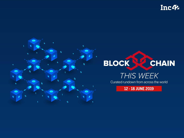 Blockchain 12-18 june
