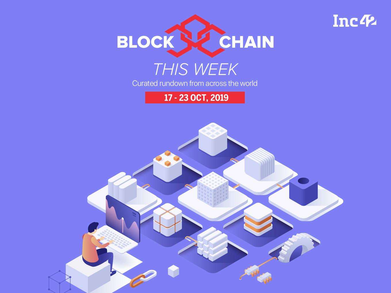 India, China Lead Blockchain Market; Reliance's Blockchain Plans & More