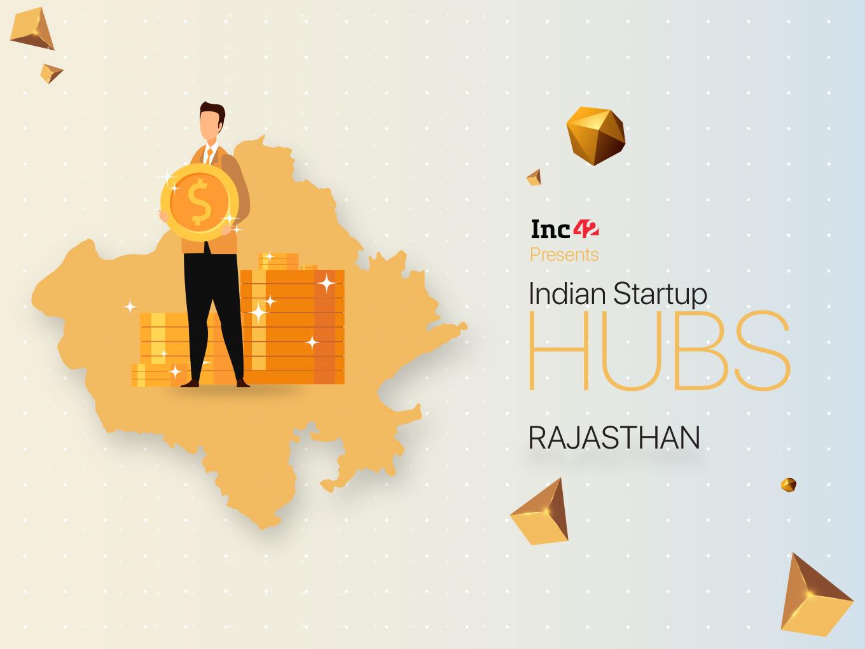 Rajasthan Startup Hub: The Investors, Incubators Enabling Innovation