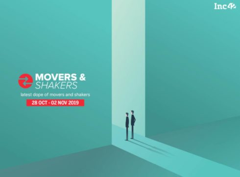 Important Movers And Shakers Of The Week In Indian Startups