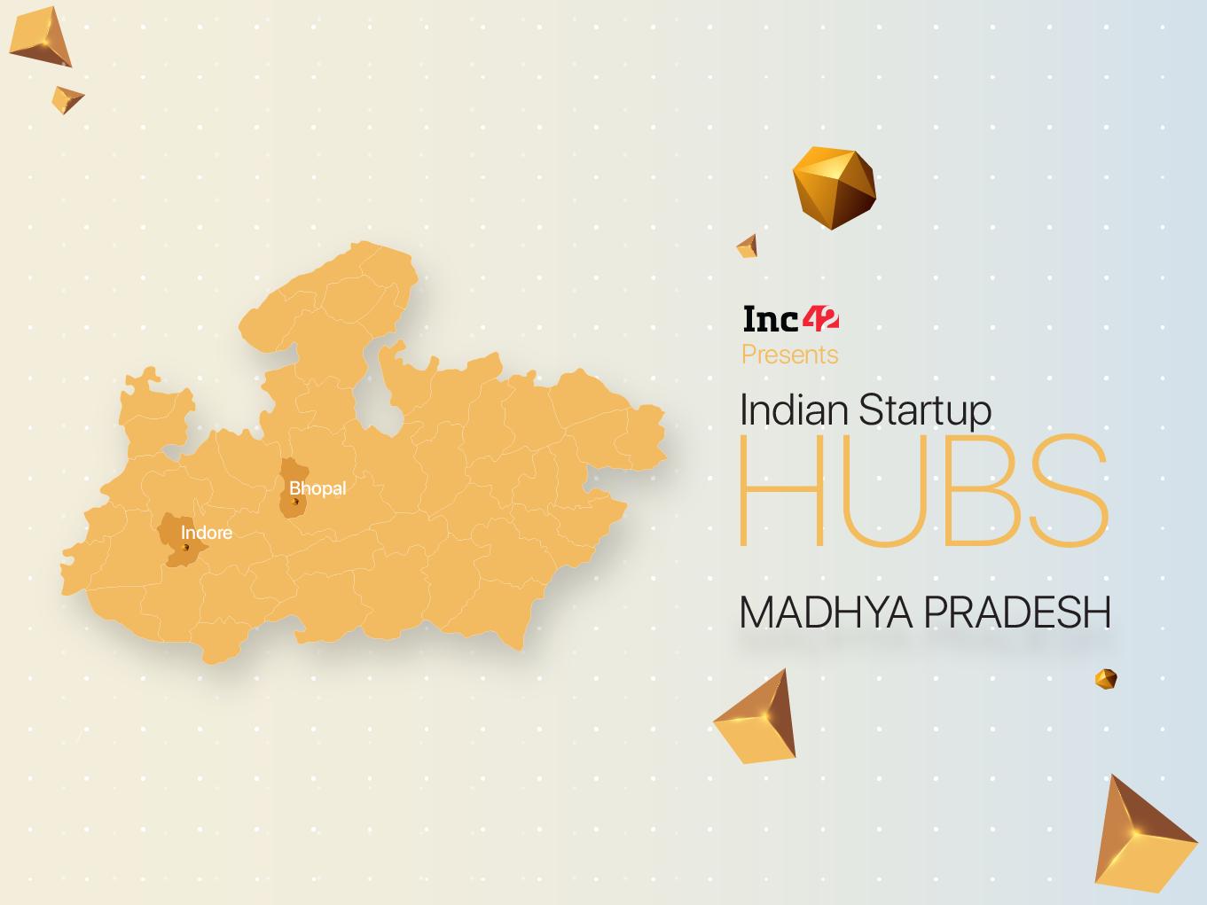 Madhya Pradesh Startups Grow Hard Way Amid Funding, Mentor Crunch