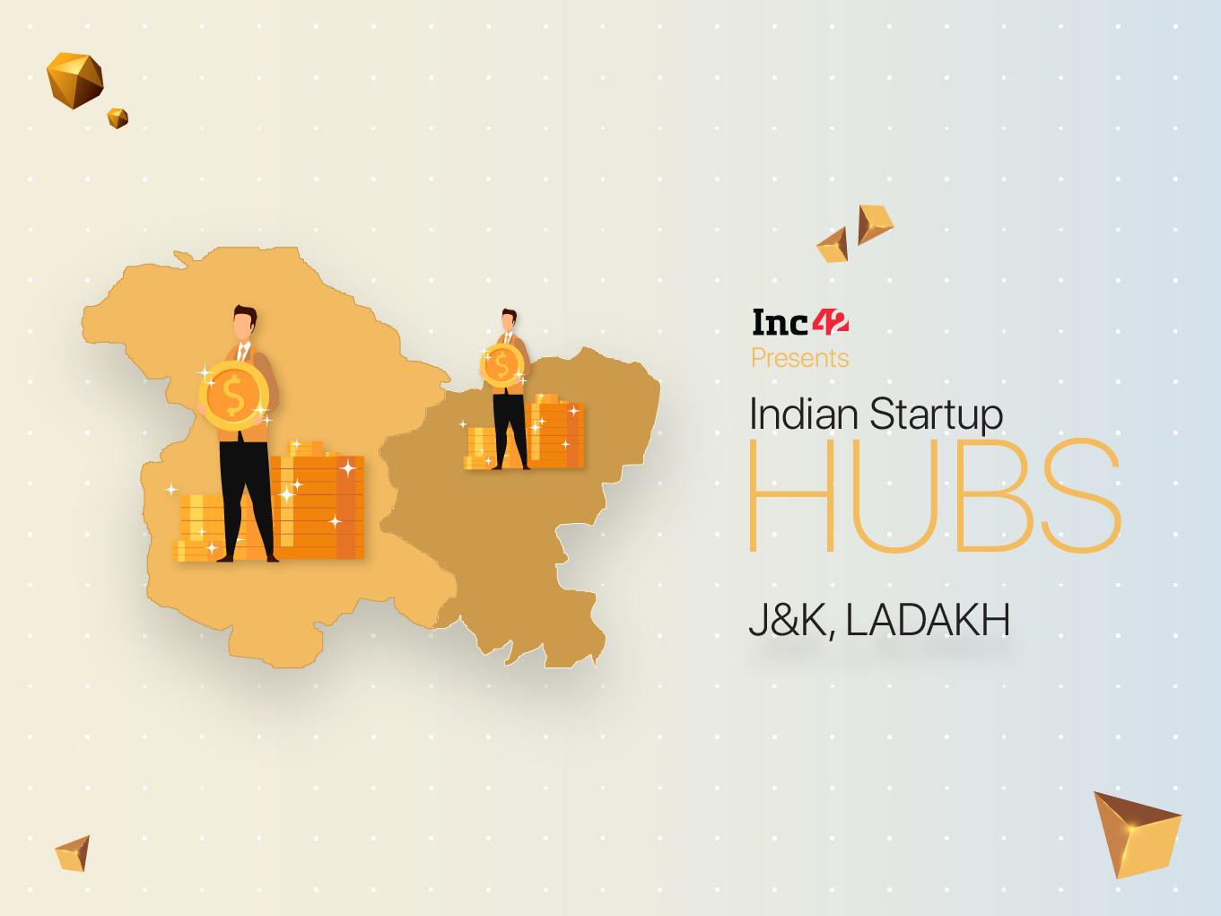 J&K, Ladakh Startup Ecosystem: Financing Is A Bigger Challenge