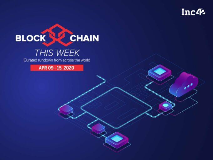 Blockchain This Week: Blockchain Aiding Supply Chain In The Times Of Coronavirus & More