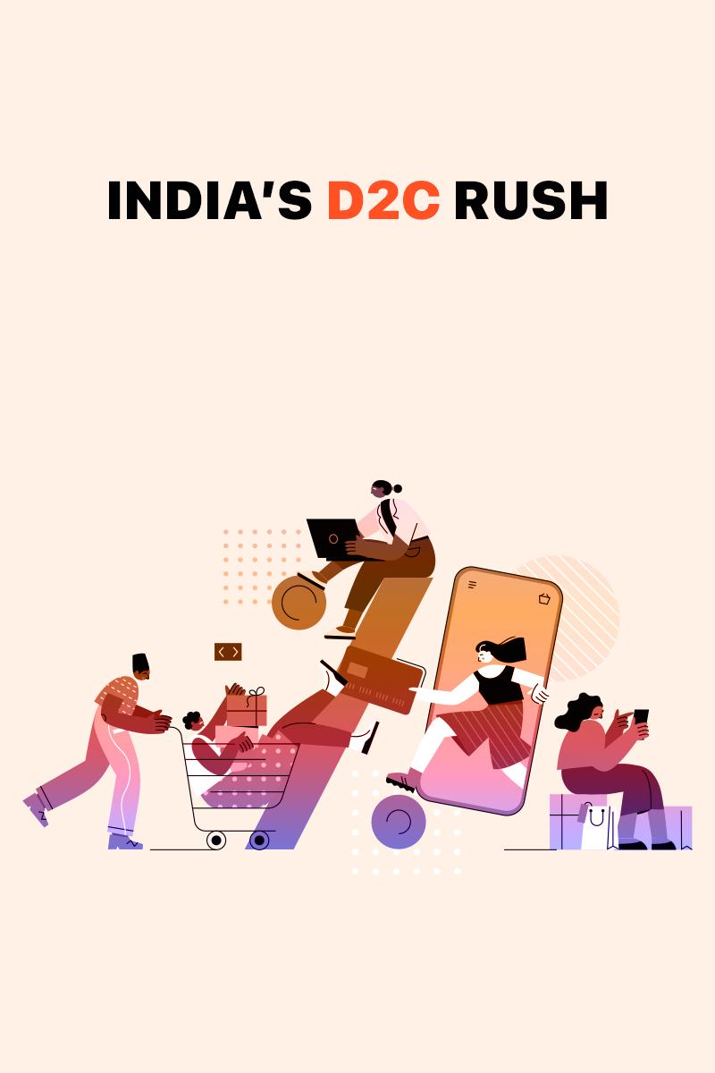 India's D2C Rush