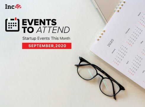 Startup Events In September: Ikigai Law's Unscrambled, Inc42's D2C Webinar