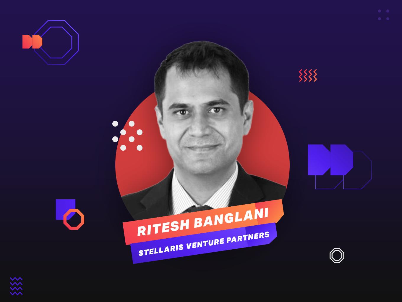 Ritesh Banglani Of Stellaris On The Metrics That Matter In Early-Stage Startup Investing