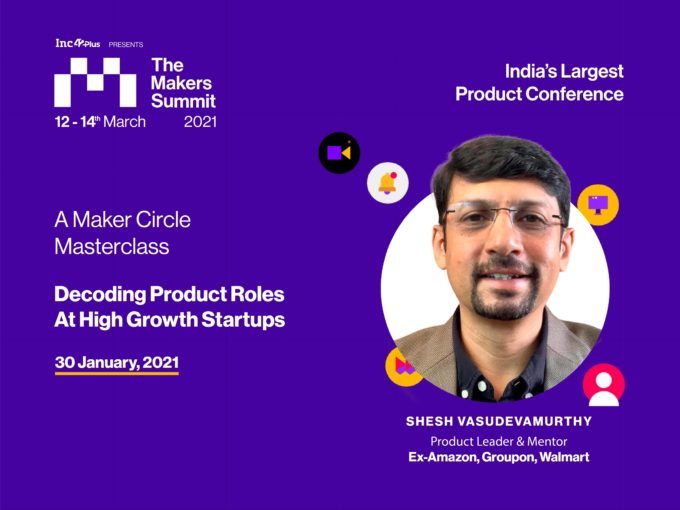 Register For The Maker Circles Masterclass On 'Decoding Product Roles At High Growth Startups'