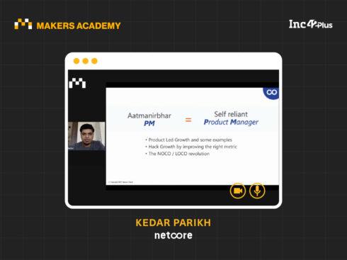 How To Become An Aatmanirbhar Product Manager, Explains Netcore's Kedar Parikh