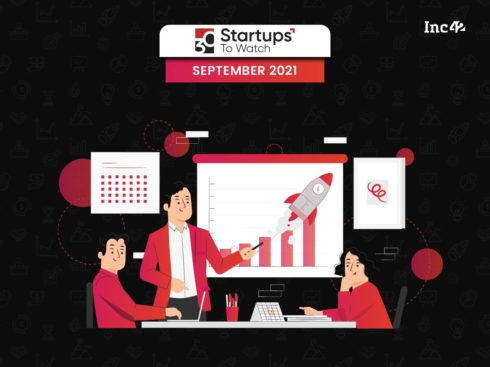 30 Startups To Watch: The Startups That Caught Our Eye In September 2021